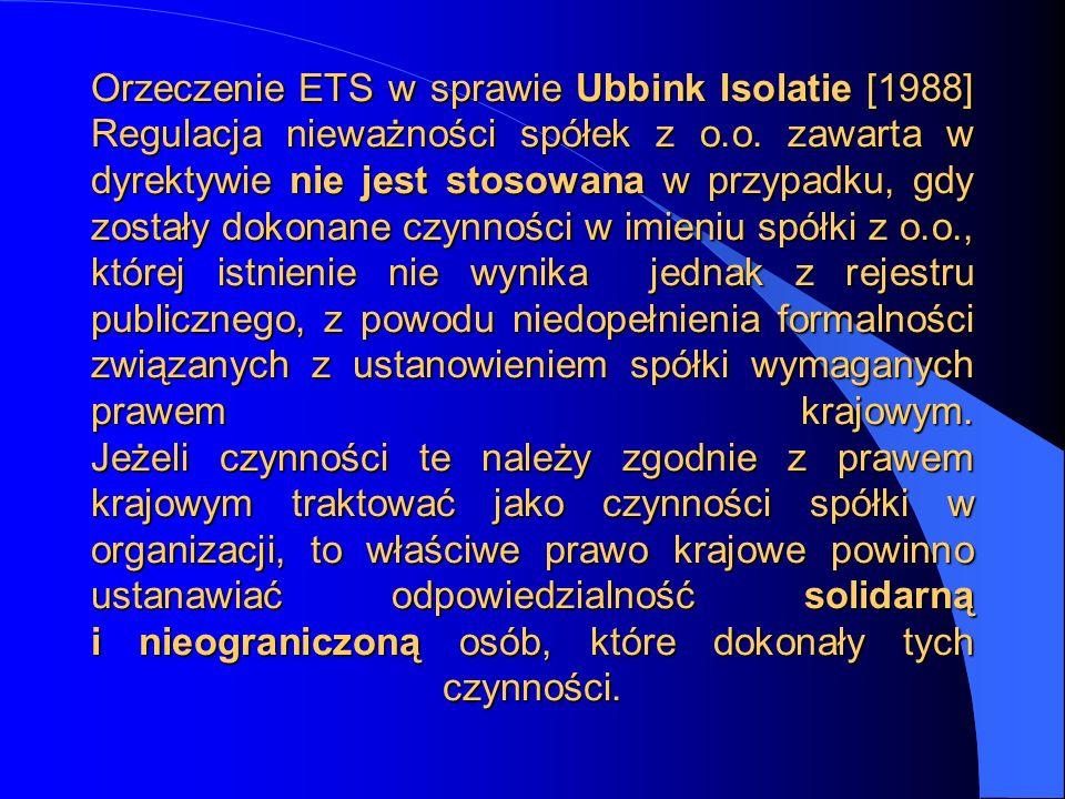 Orzeczenie ETS w sprawie Ubbink Isolatie [1988] Regulacja nieważności spółek z o.o.